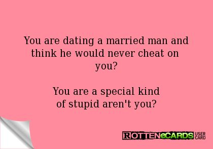 Quotes about dating married man