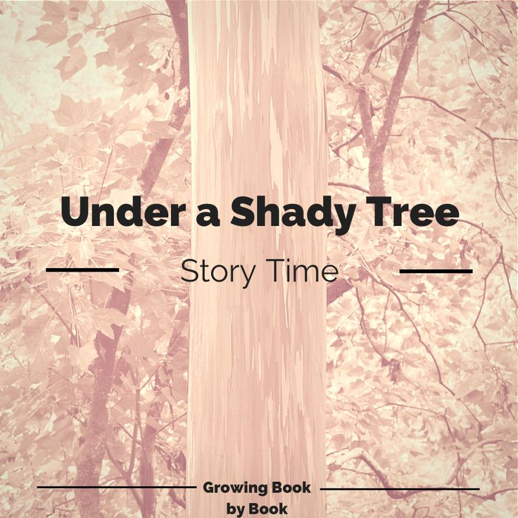 Under a Shady Tree - Growing Book by Book