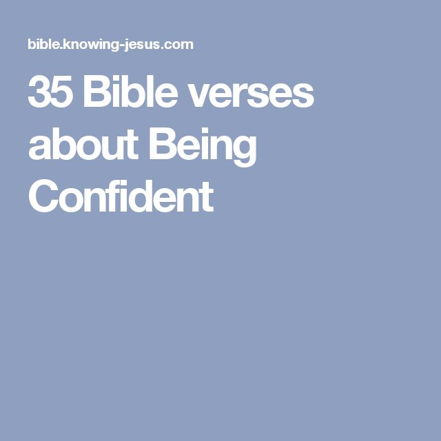 35 Bible verses about Being Confident