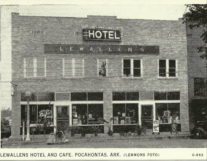 Lewallens Hotel Pocahontas Ar Personal Local History In 2018 Pinterest Arkansas Randolph County And