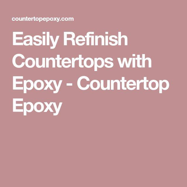Easily Refinish Countertops with Epoxy - Countertop Epoxy