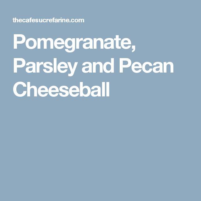 Pomegranate, Parsley and Pecan Cheeseball