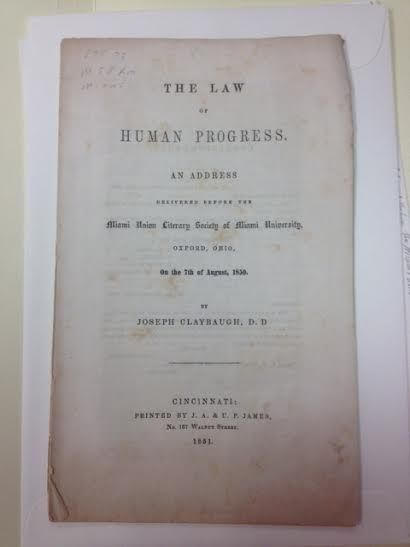 Another function of literary societies was to bring in speakers from other states or universities to speak on a certain topic. These speeches were transcribed and organized into small books or pamphlets. Above is a picture of one such address given by Joseph Claybaugh, titled: The Law of Human Progress.  Source: Miami University Archives #LiterarySocieties #MiamiUniversity #OxfordOhio