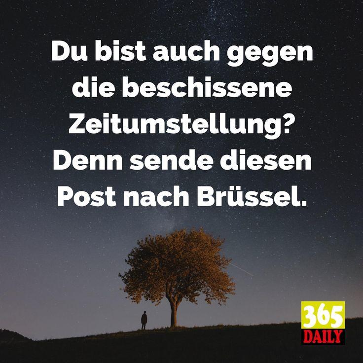 Zeitumstellung   Ja, ja, die Zeit kann niemand zurückdrehen. Steht doch schon in der Bibel. Oder zumindest in einem anderen wichtigen Buch.   #Zeitumstellung#Brüssel#Uhrzeit#Uhren#Uhr#Armbanduhr#Luxusuhr#Zeit#Diezeit#Verlorenezeit#Vergangenheit#Zukunft#Fünfvorzwölf#Zeitlos#Keinezeit#zuspät#zufrüh#Pünktlich#Korrekt#Zeitansage#Weltzeit#zeitumstellen#Stunde#Minute#Sekunde#Tag#Woche#Monat#Jahr#Jahreszeit