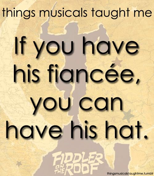 798 Best Images About Things Musicals Taught Me On