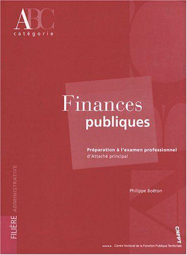 Finances publiques : Préparation à l'épreuve orale de l'examen professionnel d'attaché principal de Philippe Boëton http://www.amazon.fr/dp/2841433080/ref=cm_sw_r_pi_dp_u8qfwb1AFSKSR
