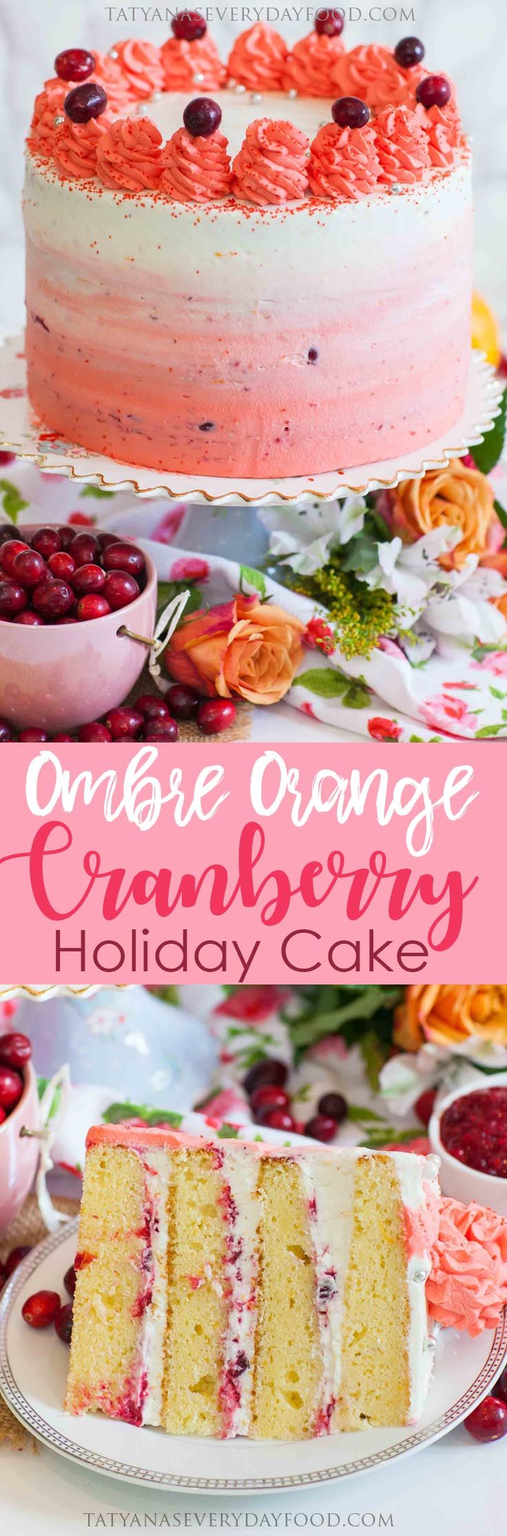Ombre Orange Cranberry Cake - Tatyanas Everyday Food