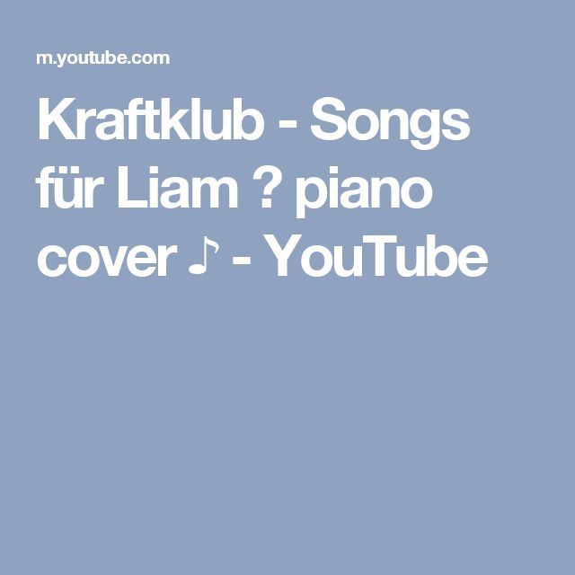 Kraftklub - Songs für Liam ♫ piano cover ♪ - YouTube