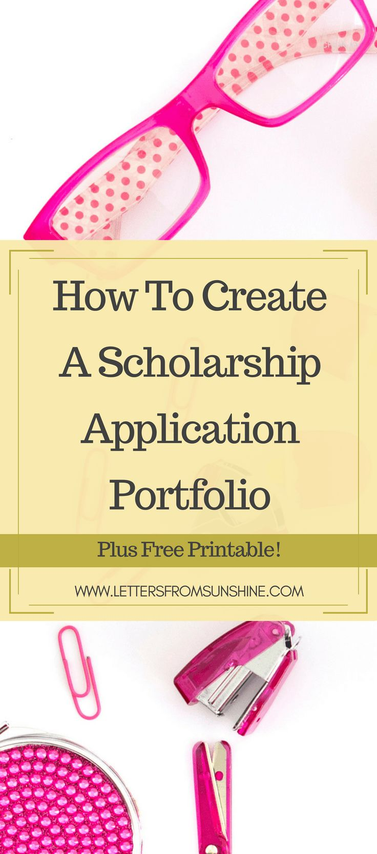 Applying to scholarships can be extremely overwhelming, but it doesn't have to be if you have a prepared portfolio on hand! Today I am walking you through the steps of creating your own portfolio that will help you with applying to scholarships...and maybe even college! Letters From Sunshine   www.lettersfromsunshine.com