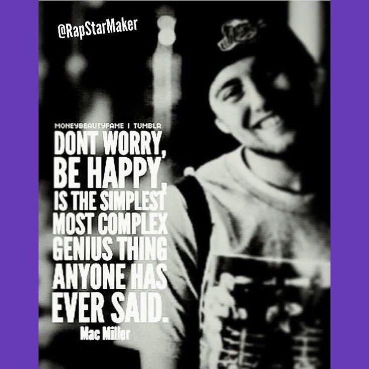 Mac Miller #rapstarmaker #macmiller #quote #rapquotes #hiphopquotes