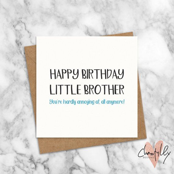 Funny Best Brother Birthday Card Best Brother Annoying Etsy Birthday Cards For Brother Happy Birthday Little Brother Brother Birthday