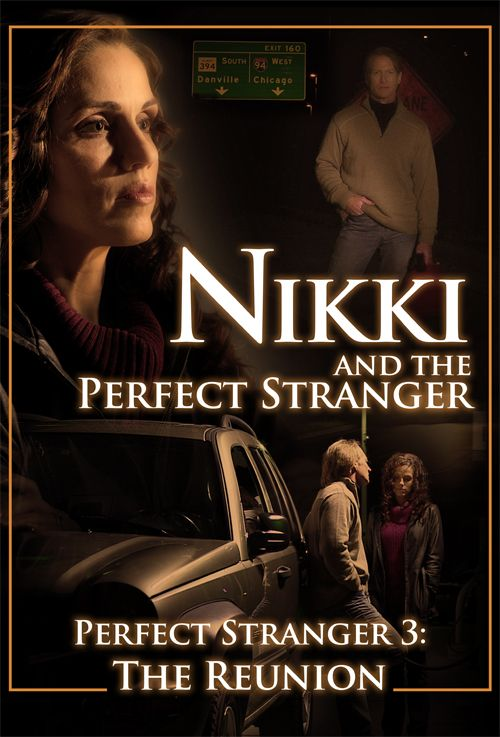 Nikki and the Perfect Stranger 3: The Reunion Movie - Learn More on CFDb. http://www.christianfilmdatabase.com/review/nikki-and-the-perfect-stranger/