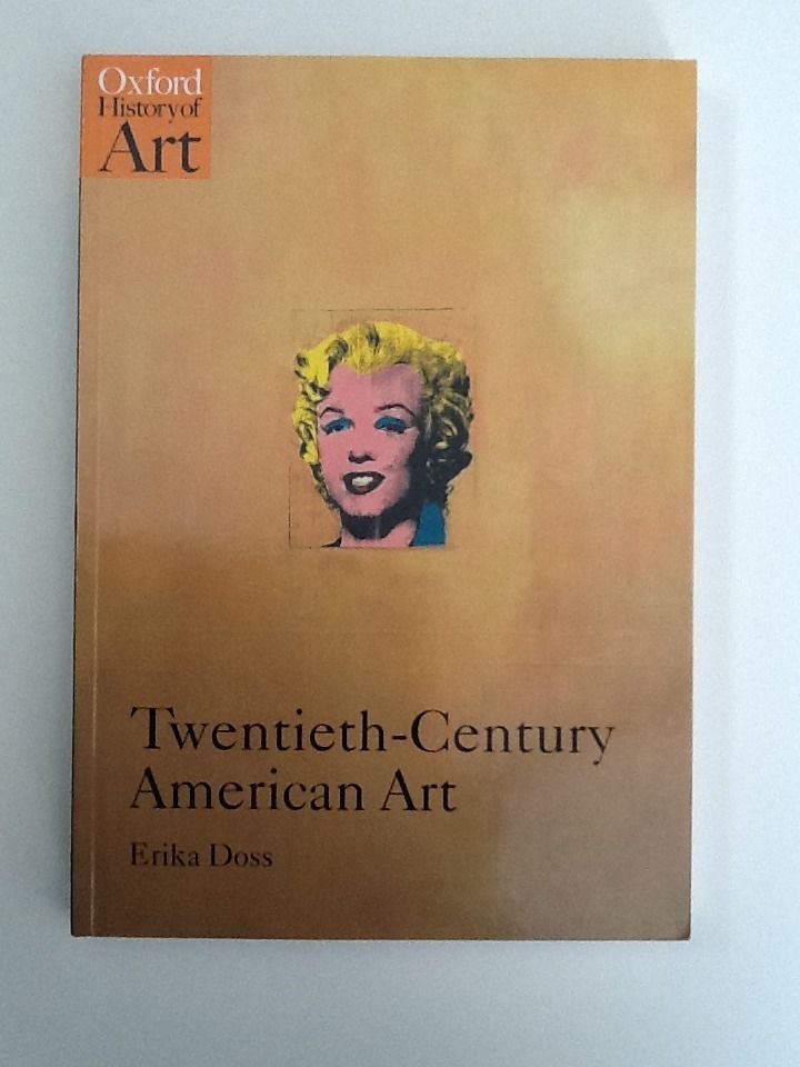 Twentieth-Century American Art by Erika Doss (2002, Paperback)