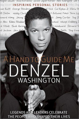 A Hand to Guide Me by Denzel Washington, http://www.amazon.com/dp/0696230496/ref=cm_sw_r_pi_dp_Z9zKqb1PWDS8J/183-6080745-9663921