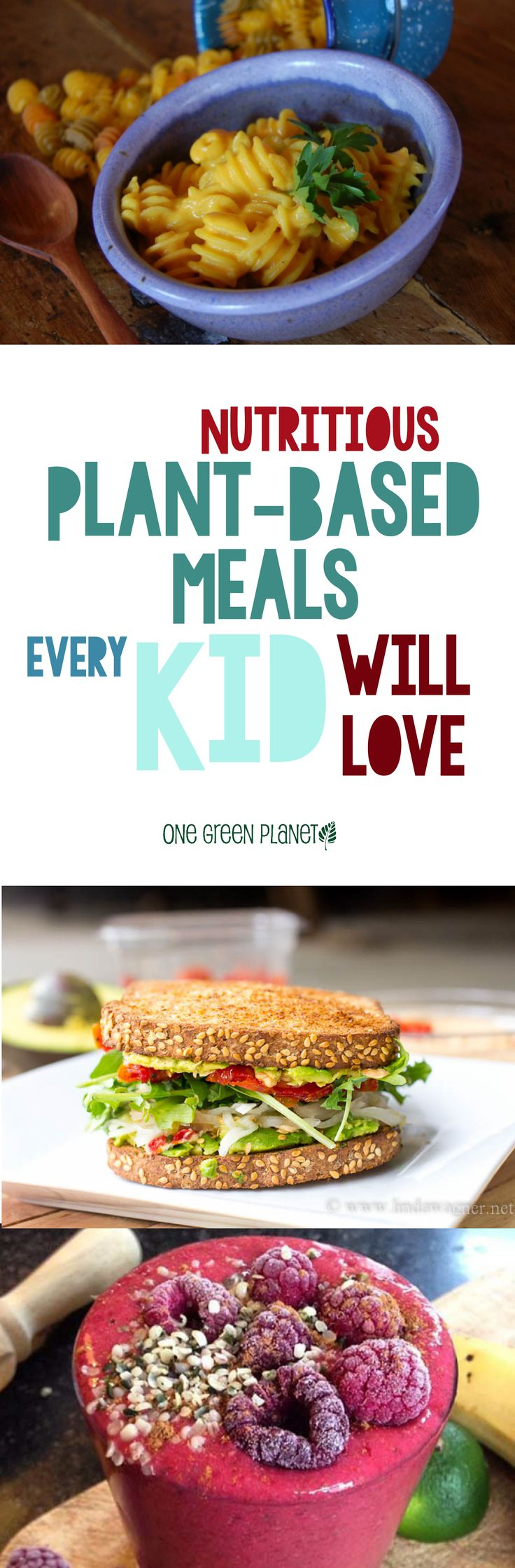 Nutritious plant based meals every kid will love