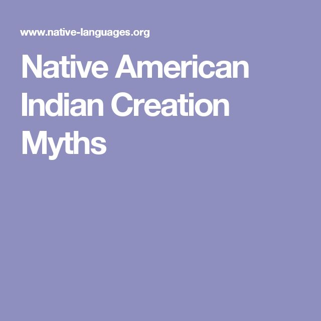 Native American Indian Creation Myths