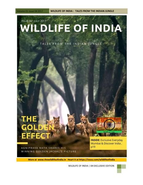 Wildlife of India - Issue 4 - July 2017