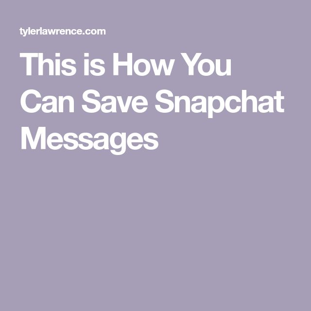 This is How You Can Save Snapchat Messages