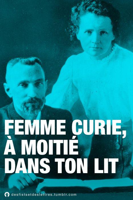 Femme Curie, à moitié dans ton lit. »Des Fists et Des Lettres sur Fessebook