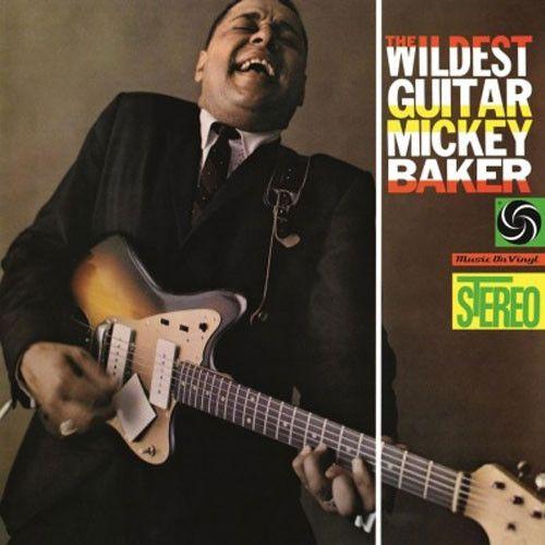 Mickey Baker - The Wildest Guitar 180g Import Vinyl LP March 24 2017 Pre-order