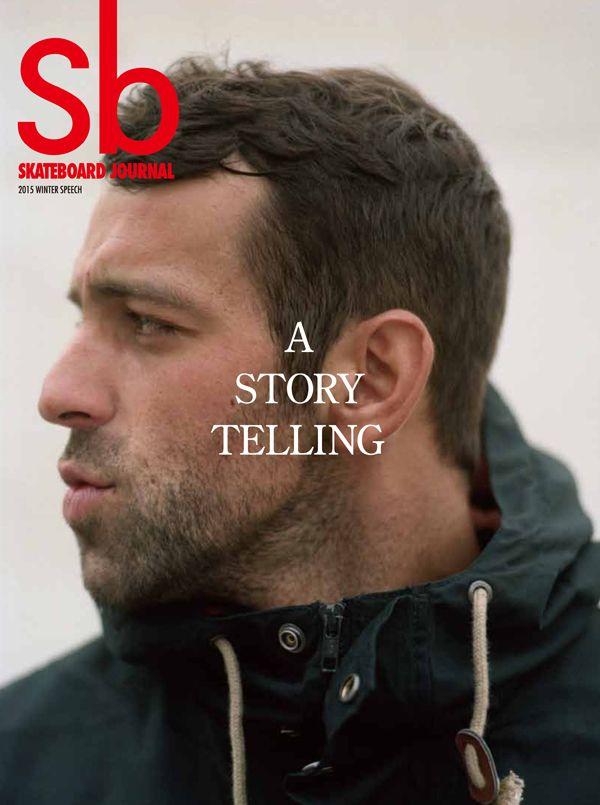 """Sb Skateboard Journal 2015 Winter Speech """"A STORY TELLING"""""""
