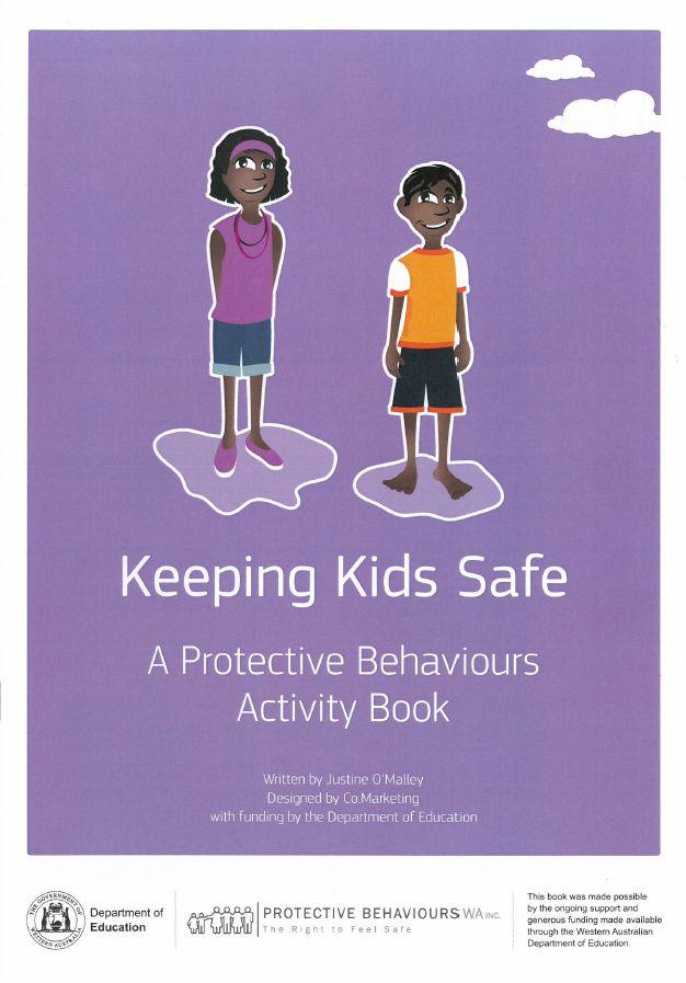 Keeping Kids Safe – A Protective Behaviours Activity Book | Protective Behaviours WA