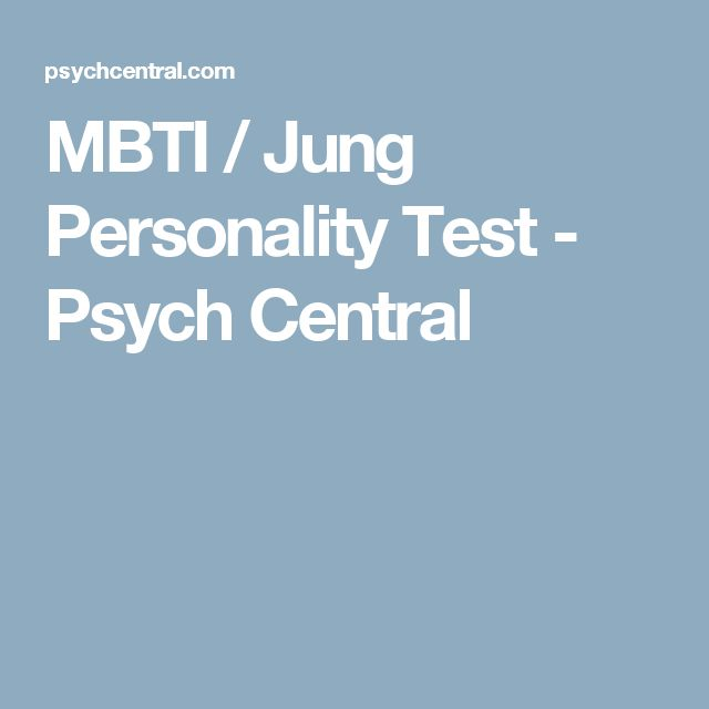 MBTI / Jung Personality Test - Psych Central