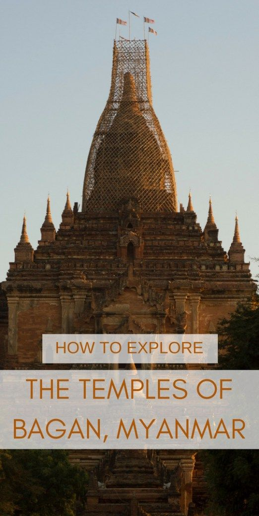 How To Explore The Temples of Bagan, Myanmar | Everything you need to know about exploring the temples of Bagan, Myanmar |  From how to get around the area and entry fees to must visit temples and sunrises |   What temples to see in Bagan |   Temple photos Bagan | Backpacking Bagan | Backpacking Myanmar | Temple guide Bagan | Backpackers Wanderlust http://www.backpackerswanderlust.com/explore-temples-bagan-myanmar/