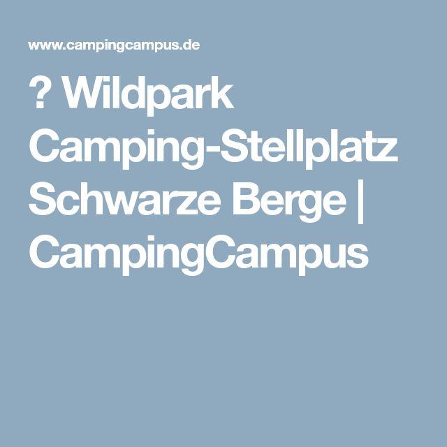 ᐅ Wildpark Camping-Stellplatz Schwarze Berge | CampingCampus