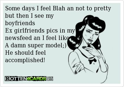 boyfriends ex girlfriend ecards - Google Search
