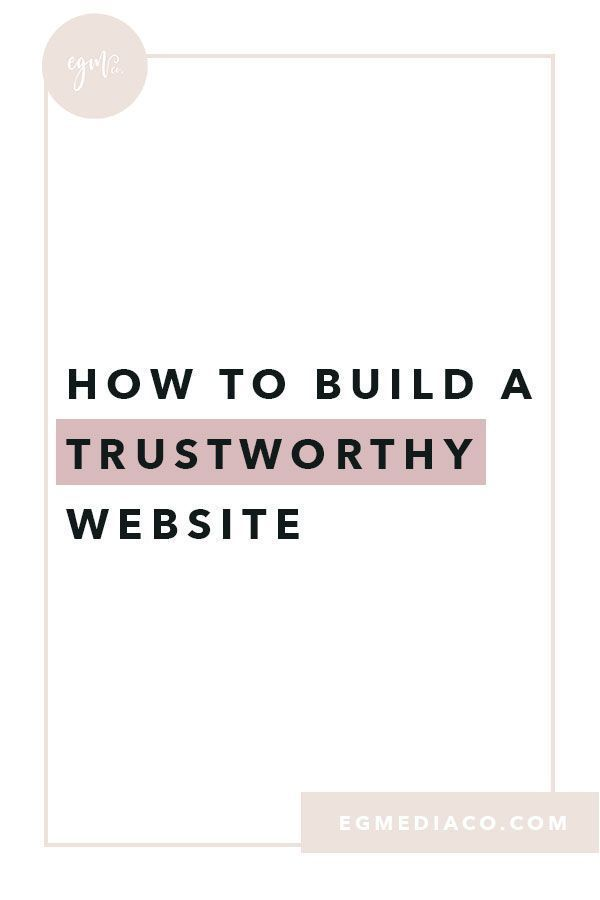 How To Build A Trustworthy Website Launch With Erika Small Business Website Business Website Design Website Design Company