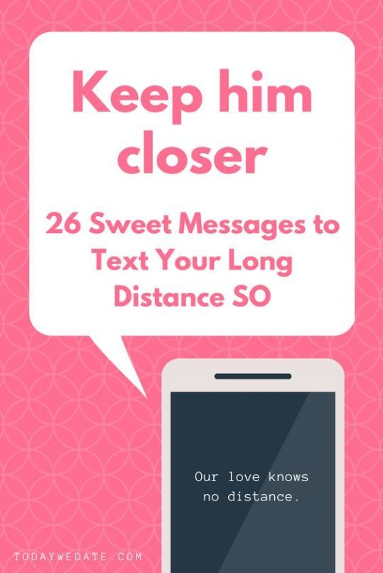 text messages for long distance boyfriend - todaywedate