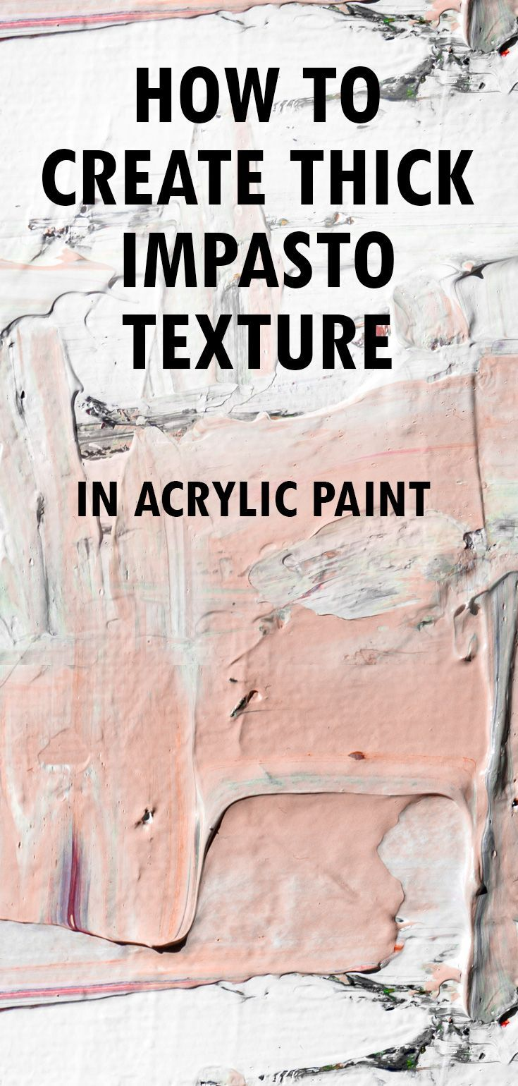 How to Add Incredibly Thick Texture to your Acryli…
