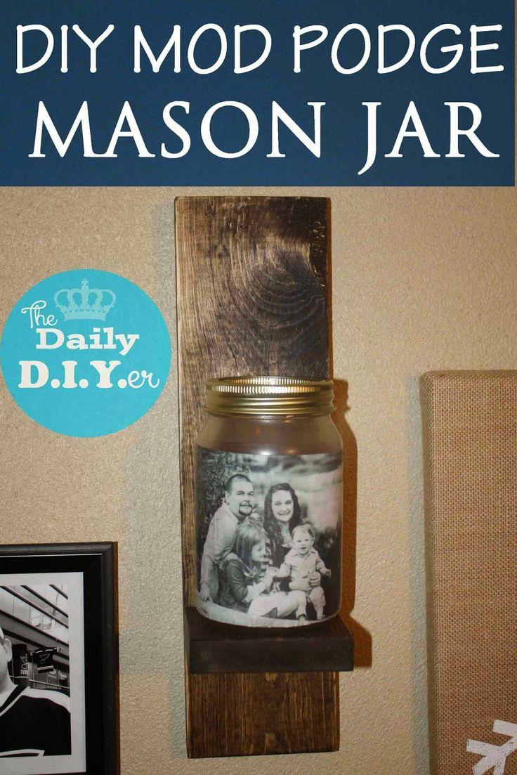 Diy mod podge mason jar project easy decor for your home for Diy using mod podge