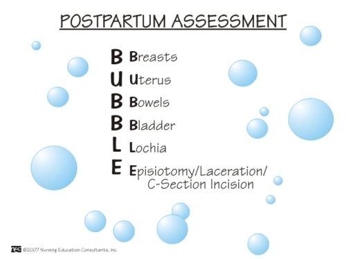 Postpartum Assessment #nursing haha remember BUBBLE helps during postpartum assessment