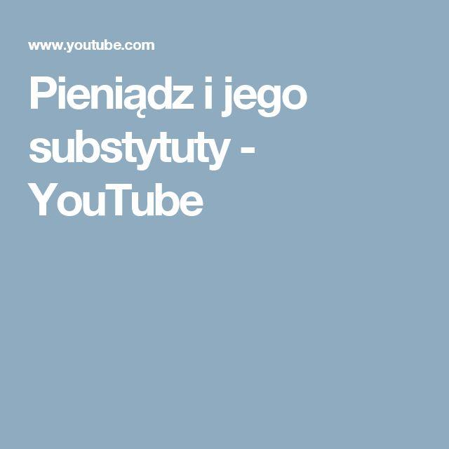 Pieniądz i jego substytuty - YouTube