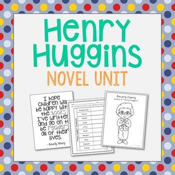 Henry Huggins by Beverly Clearly Novel Unit Study. No Prep and Stress-Free. Includes author quote poster, vocabulary terms, poetry, theme, and author biography activities.