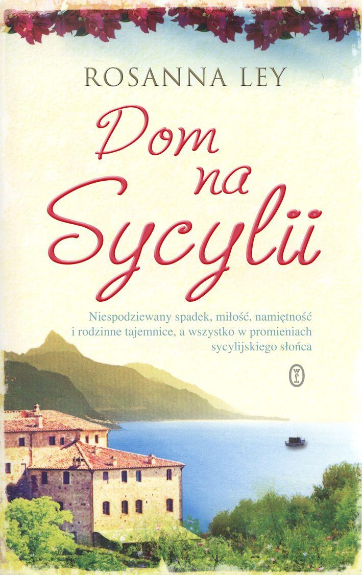 Dom na Sycylii- Rosanna Ley