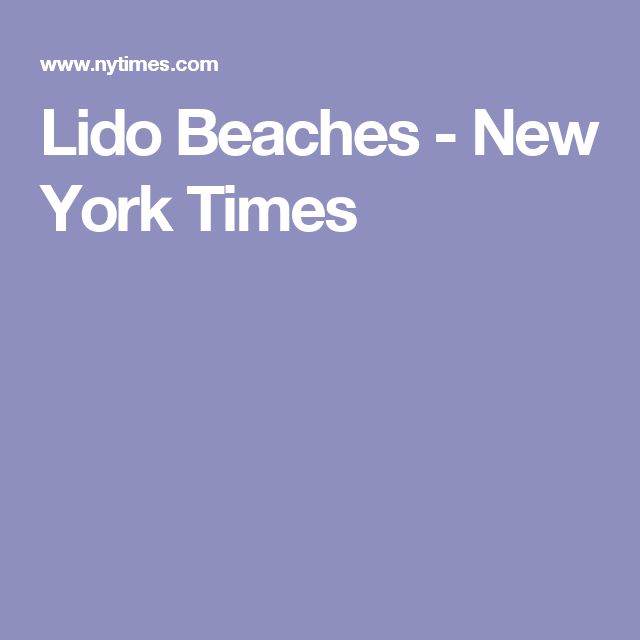 Lido Beaches - New York Times