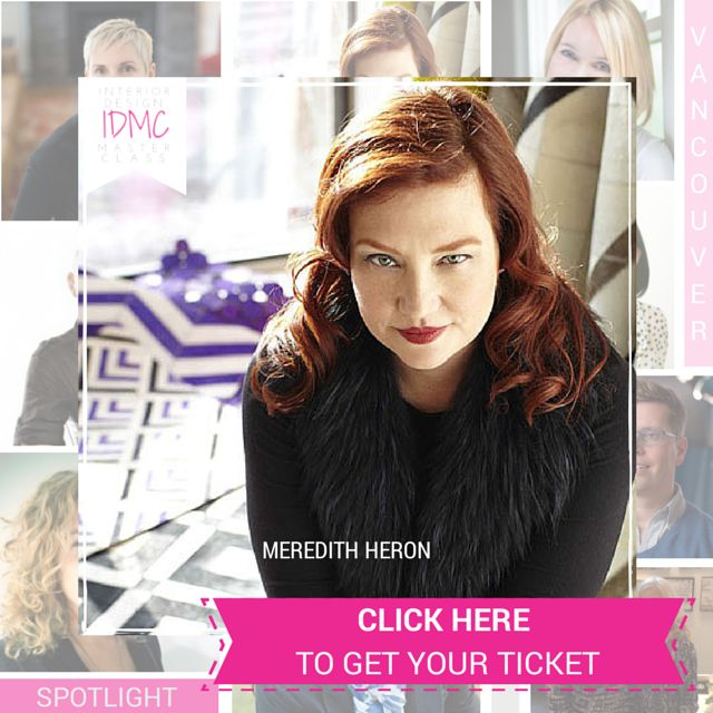 Back by popular demand is the talented @meredithheron as our key note speaker for #idmc14 Toronto & Vancouver.   The topic? How to Make Money in Interior Design - but something tells me it's going to get deeper than this.  Click the pin to GET your ticket!!