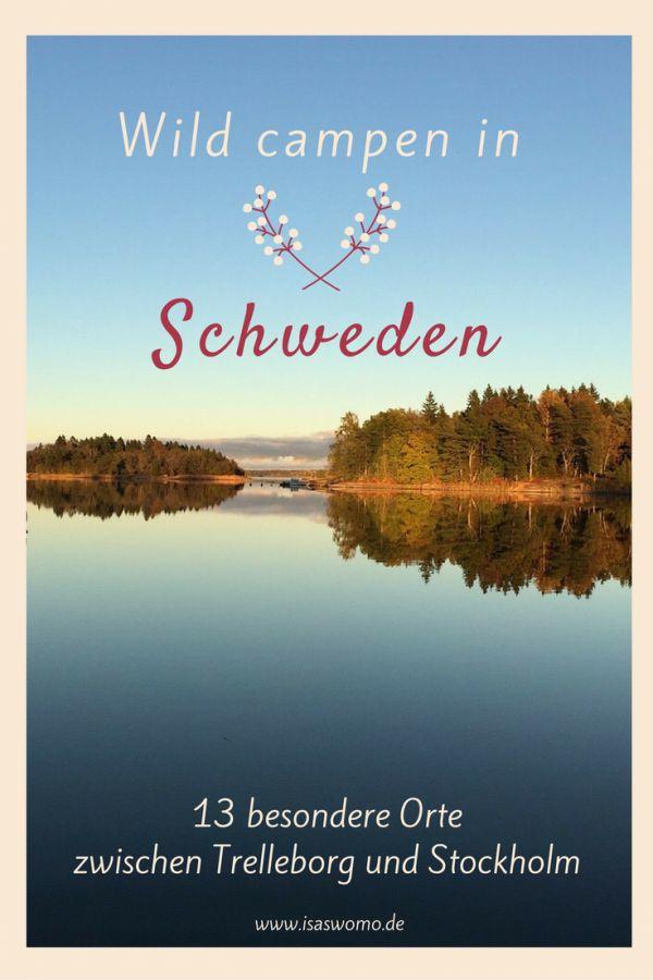 Camping Road Trip durch Schweden, ich verrate Dir meine 13 schönsten Orte in Süd und Mittelschweden aus 4,5 Monaten Camping Tour