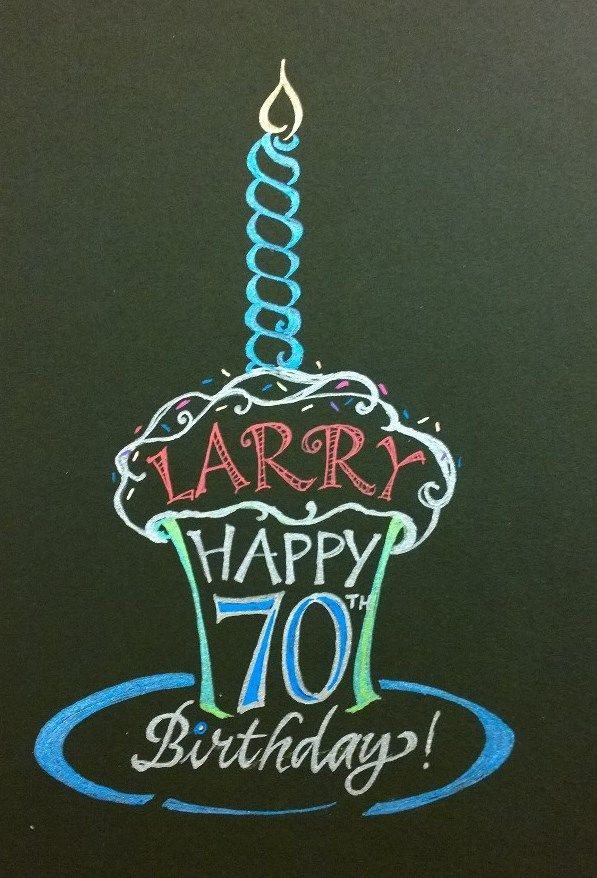 Joanne Fink hand-lettered this 70th birthday design for a friend in the cupcake business.