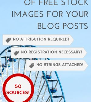 The Ultimate List of Free Stock Images for Your Blog Posts