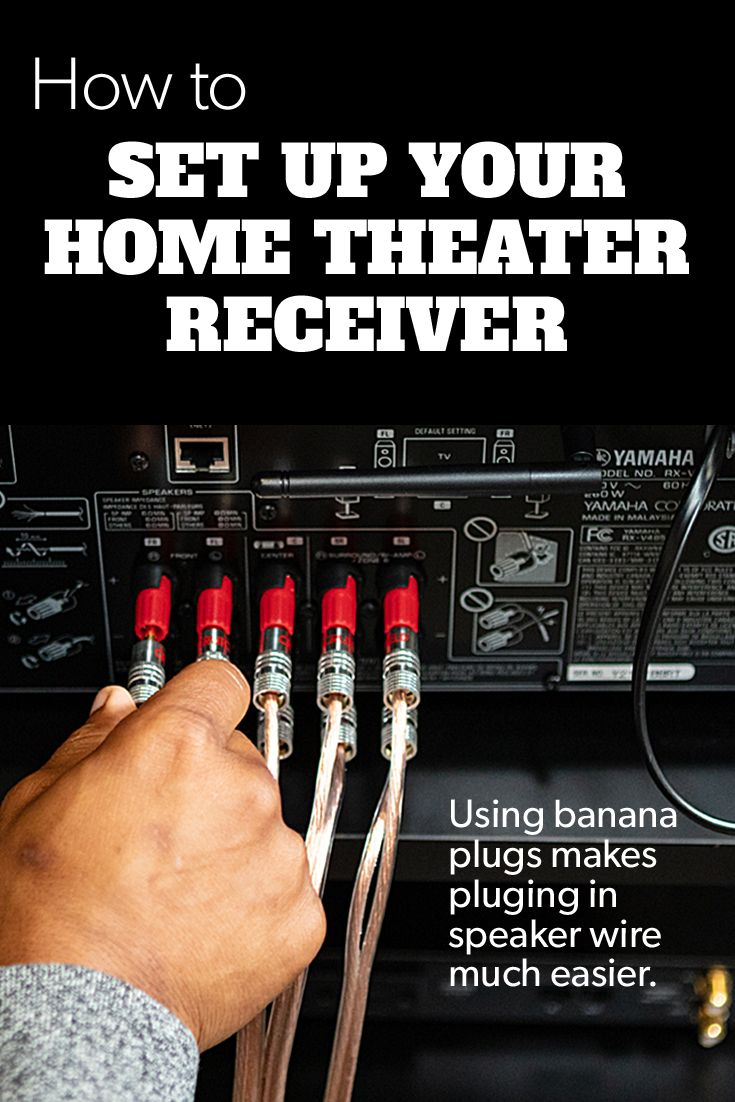 How to set up your home theater receiver  Home theater receiver