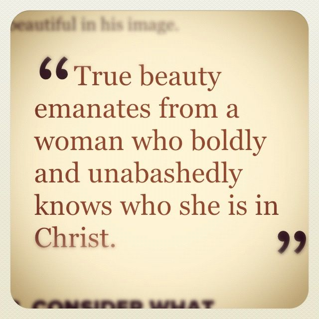"""""""Charm is deceitful, and beauty is vain, but a woman who fears the LORD is to be praised."""" (Proverbs 31:30)"""