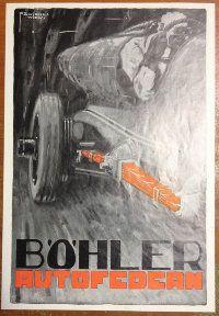 (BohlerAutofedern) Рекламный плакат 1925 год. 21 х 30 см.