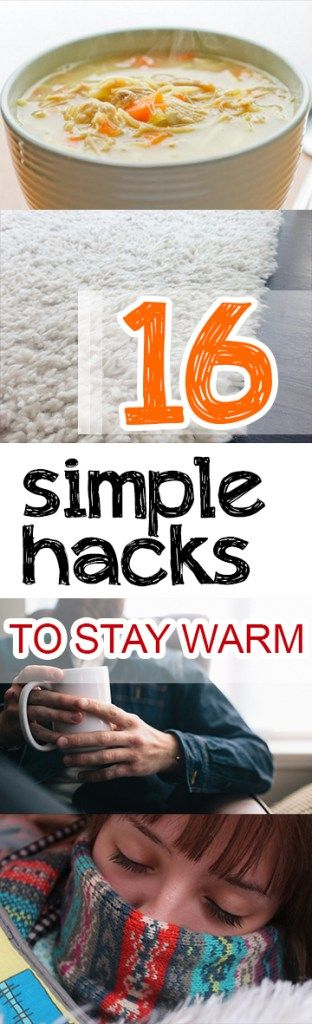 16 Simple Hacks to Stay Warm