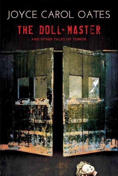 The Doll-master and Other Tales of Terror. Good stories, but they all end so abruptly they seem like half stories. Disappointing.