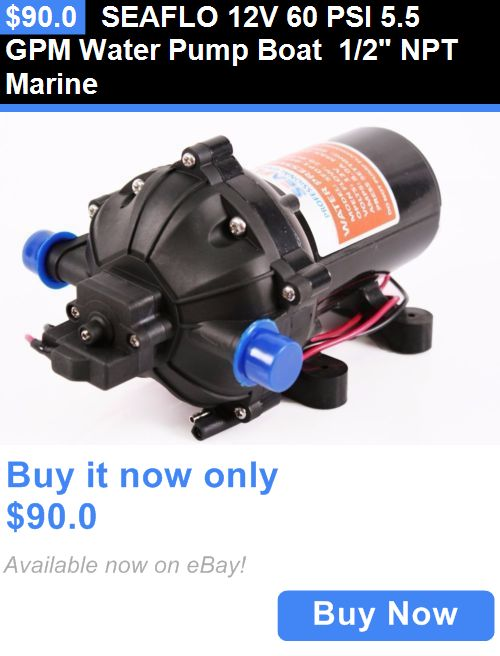 boat parts: Seaflo 12V 60 Psi 5.5 Gpm Water Pump Boat 1/2 Npt Marine BUY IT NOW ONLY: $90.0