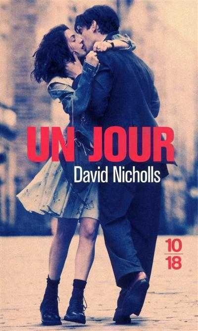 Un jour - David Nicholls - Librairie Mollat Bordeaux 20 ans d'amour ou d'amitié ?? léger et parfait pour les vacances